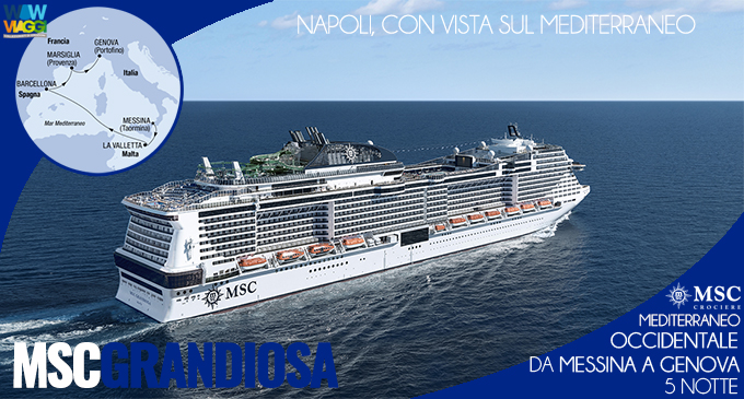 Holiday Breaks Msc Grandiosa - Crociera Mediterraneo Occidentale da Messina a Genova - offerta Msc Crociere 2020