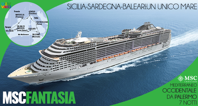 MSC FANTASIA - CROCIERA MEDITERRANEO OCCIDENTALE  PALERMO - OFFERTA MSC CROCIERE 2020