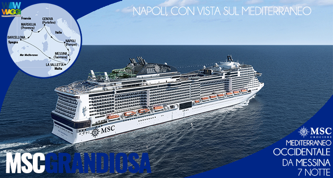 Msc Grandiosa - Crociera Mediterraneo Occidentale Messina - offerta Msc Crociere 2020